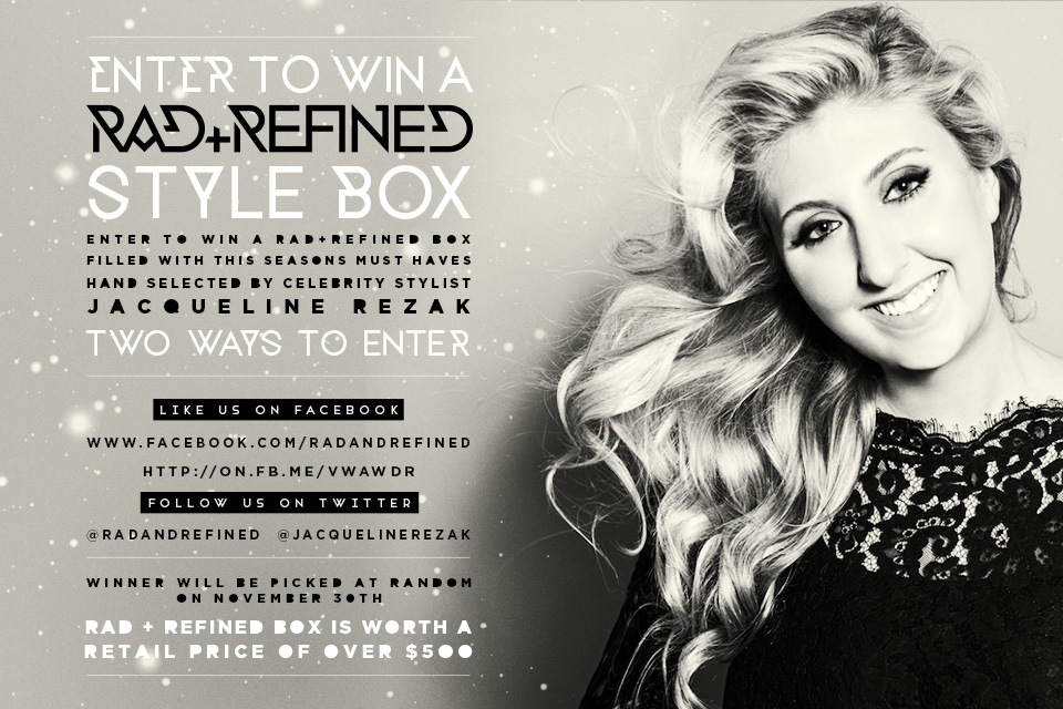 Nomad Luxuries rad refined style box giveaway black and white graphic flier.